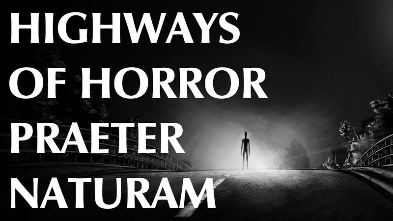 Highways of Horror Praeter Naturam