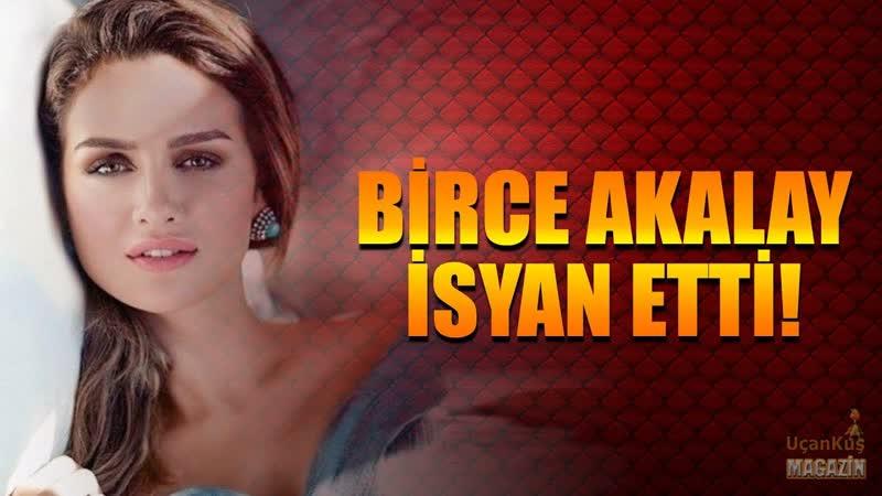 BİRCE AKALAY BAKIN NEYE İSYAN ETTİ! | 12.10.2017