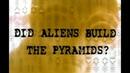 Пирамиды построили пришельцы НЛО. Самые необычные истории Discovery Science 2006