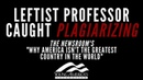 WOW Professor PLAGIARIZES HBO show the Newsroom in anti-America rant