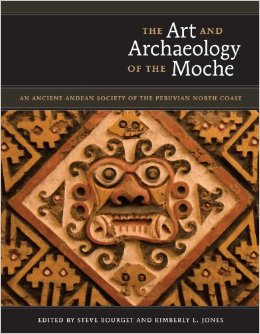 Book cover The Art and Archaeology of the Moche