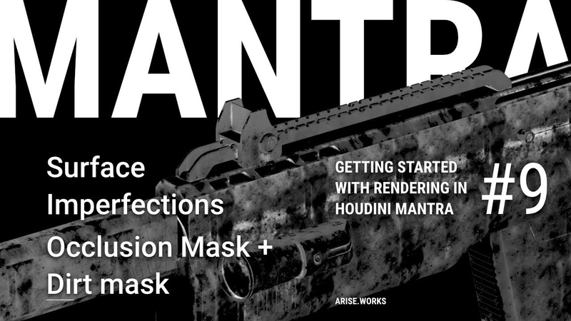 Surface Imperfections Dirt mask Occlusion mask Procedural Material Creation with Mantra ep 09