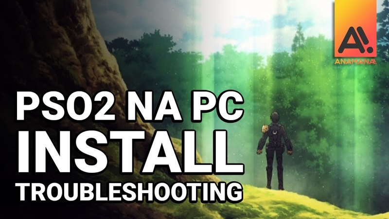 PSO2 NA PC Fixes Troubleshooting Basics