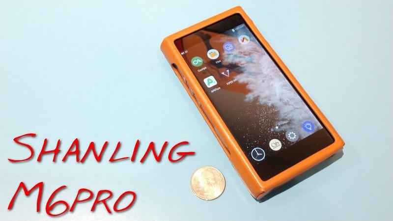 Shanling M6pro DAP _(Z Reviews)_