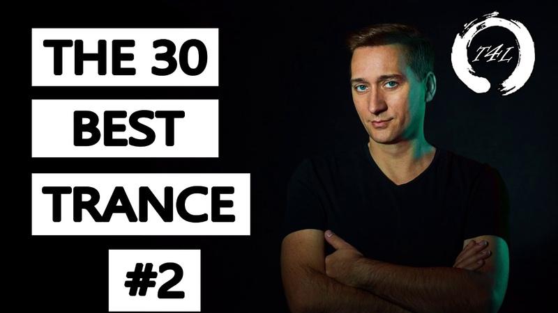 The 30 Best Trance Music Songs Ever 2 Paul Van Dyk ATB Tiesto Armin