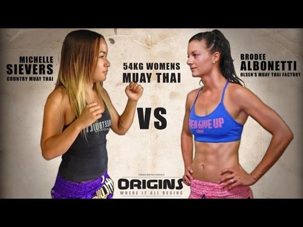 ORIGINS 1 Michelle Sievers vs Brodee Albonetti [FULL FIGHT]
