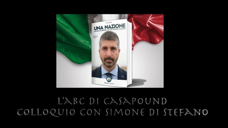 L'ABC DI CASA POUND COLLOQUIO CON SIMONE DI STEFANO