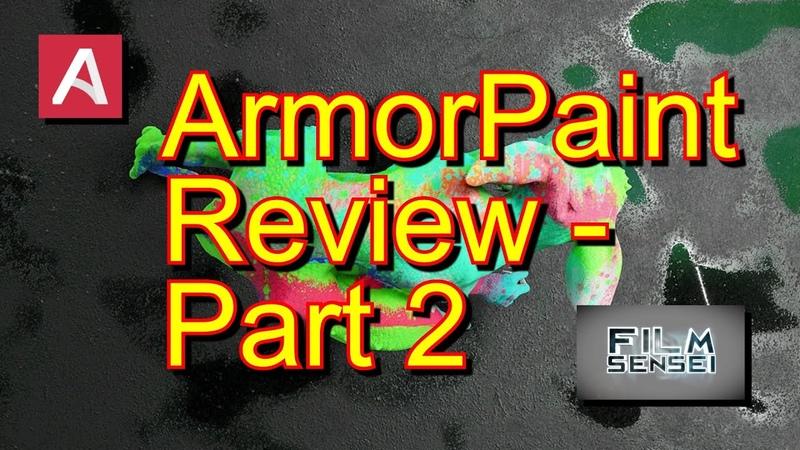 ArmorPaint Review Part 2