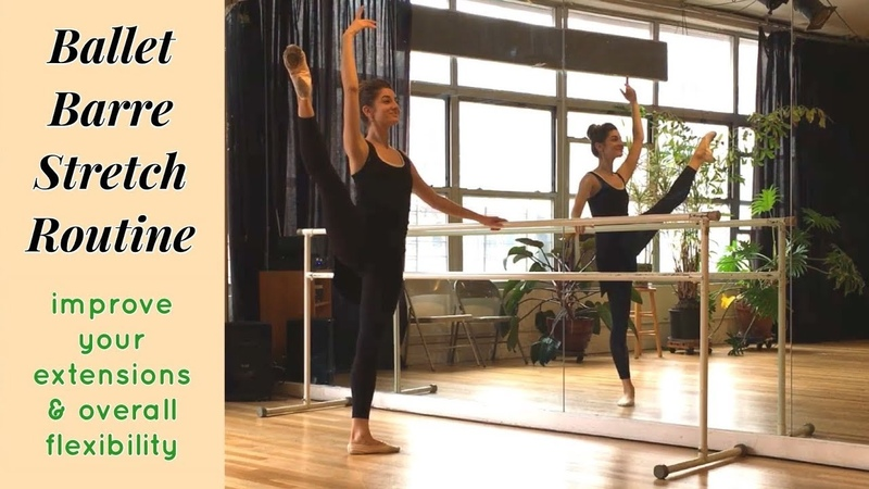 BALLET BARRE STRETCH ROUTINE | Improve your extensions overall flexibility