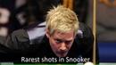 Top 10 rarest shots in Snooker history