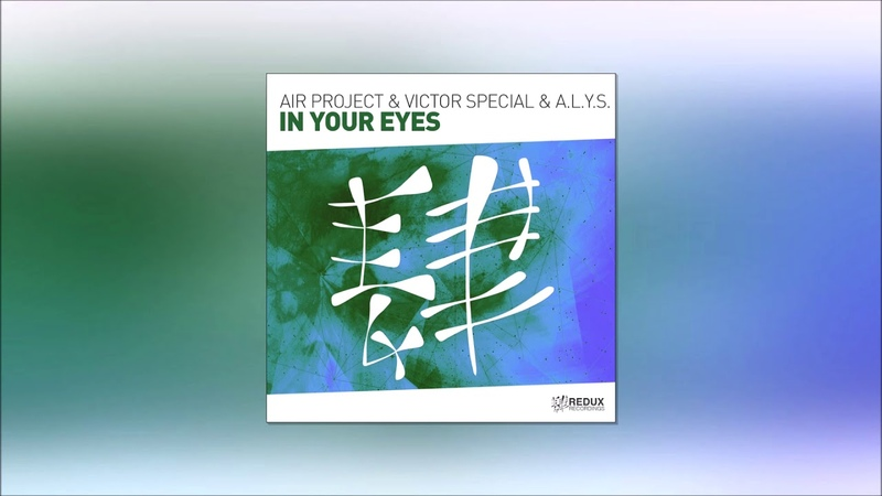 Air Project Victor Special A L Y S In Your Eyes Extended Mix