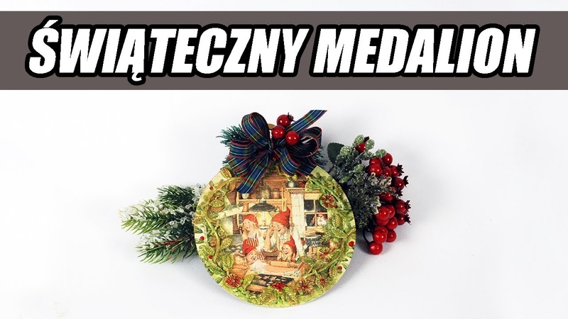 Decoupage krok po kroku świąteczny medalion poradnik