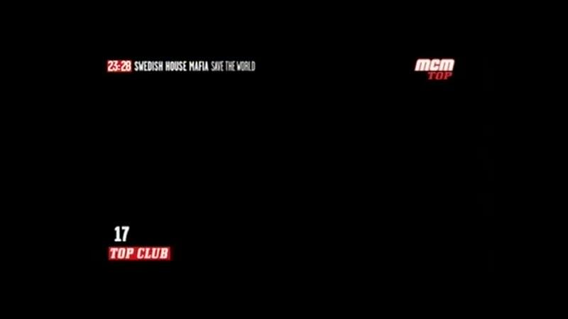 SWEDISH HOUSE MAFIA Save The World MCM TOP TOP MIX
