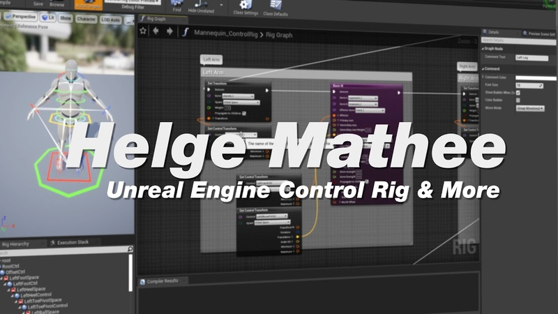 The Rigging Buddies Podcast 19: Helge Mathee. Unreal Engine Control Rig More