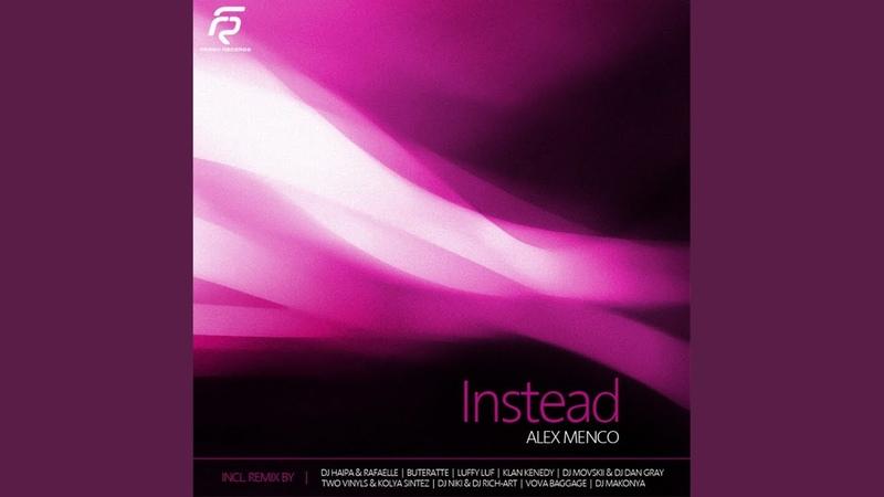 Instead (Klan Kenedy Remix)