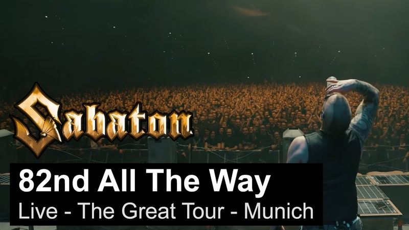 SABATON 82nd All The Way Live The Great Tour Munich