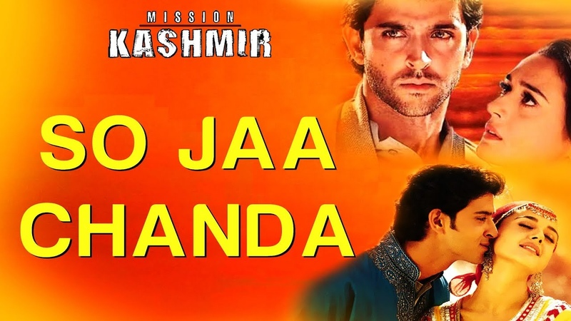 So Jaa Chanda - Video Song | Mission Kashmir | Hrithik Roshan Preity Zinta | Shankar Ehsaan Loy