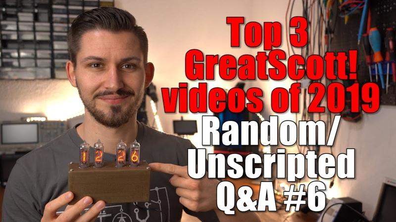 Top 3 GreatScott videos of 2019 Random Unscripted Q A 6