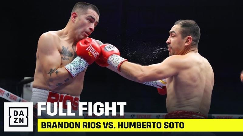 FULL FIGHT Brandon Rios vs Humberto Soto