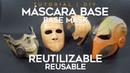 Máscara Base Completa en 2 Partes Reutilizable con Cinta Canela | Tutorial | DIY | ¿Cómo se Hace?