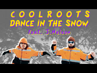 CoolRoots - Dance In The Snow ft. J. Nelson (Alicequests Remix) (Official Music Video)