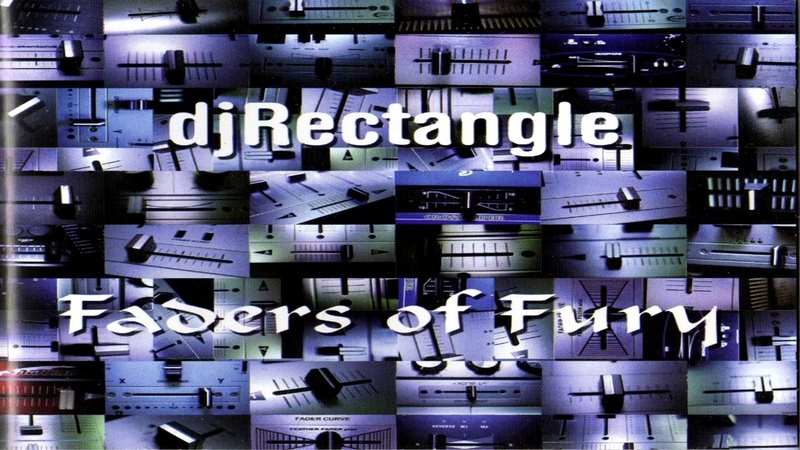 DJ Rectangle - Faders Of Fury FULLMIXTAPE