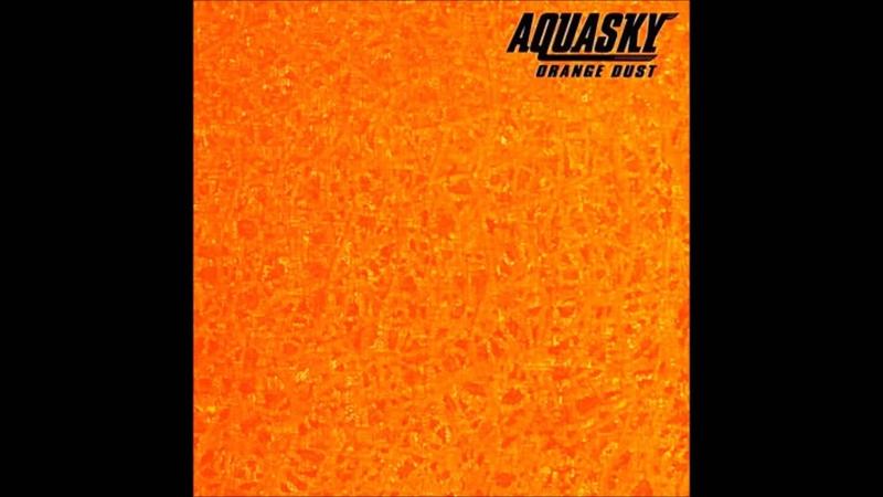 Aquasky Orange Dust 1997