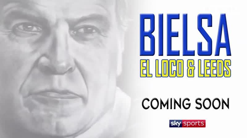 Трейлер докуметального фильма «Bielsa El Loco Leeds» (2020)