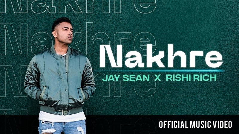Nakhre - Official Music Video | Jay Sean x Rishi Rich | Break The Noise Records