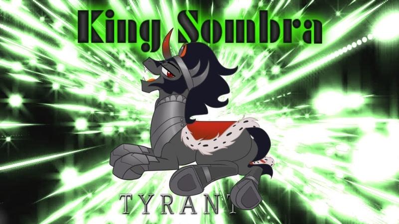 King Sombra Tribute Tyrant