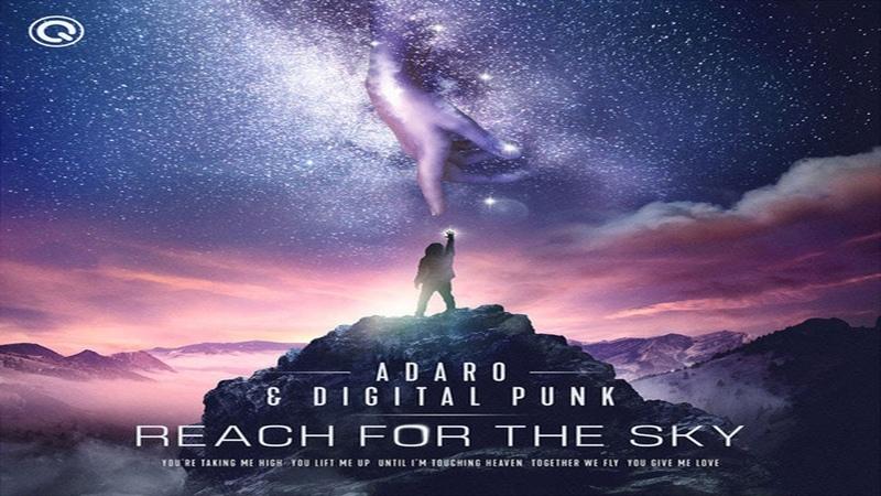 Adaro Digital Punk Reach For The Sky FULL