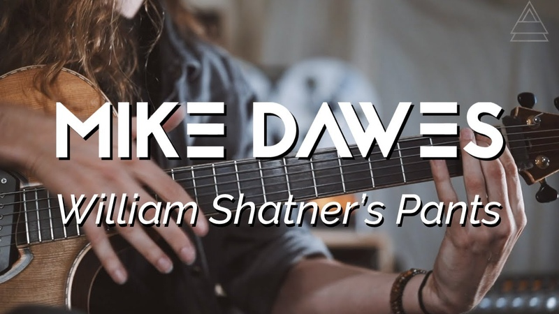 Mike Dawes William Shatner's Pants Solo Guitar