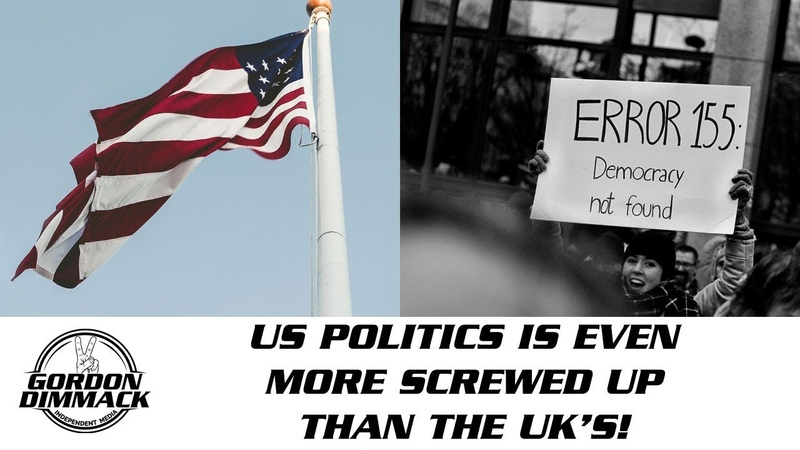 US Politics is even more screwed up than the UK's