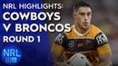 NRL Highlights: Cowboys v Broncos - Round 1 | NRL on Nine