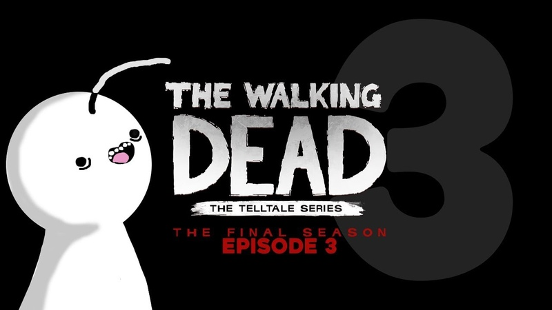 Cry Plays: The Walking Dead: The Final Season [Ep3] [P3]