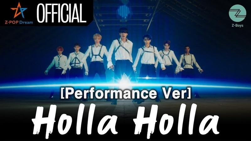 [Performance Ver] Z-Boys 'Holla Holla'