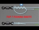 Top 7 Fishing Knots for hooks lures and lines