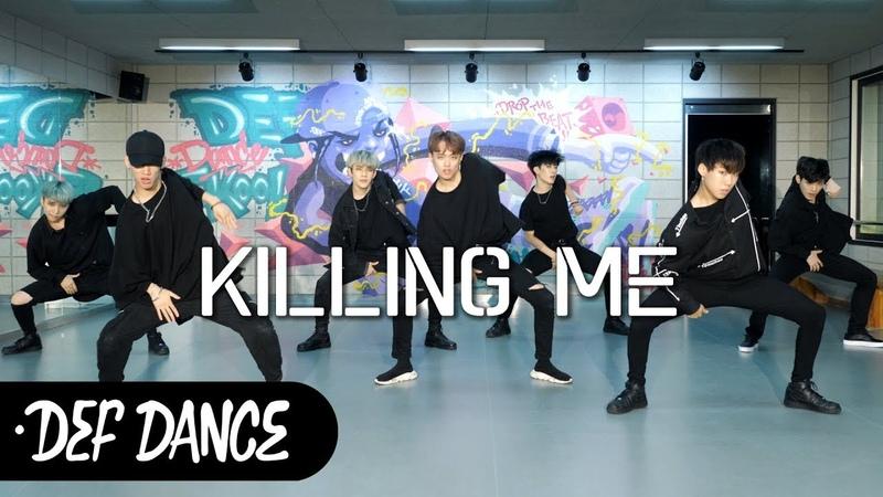 IKON (아이콘) - KILLING ME (죽겠다) 커버댄스 No.1 댄스학원 KPOP DANCE COVER 데프월말평가 가수오디션 def