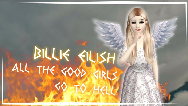 🔥 BILLIE EILISH — ALL THE GOOD GIRLS GO TO HELL || MUSIC VIDEO || AVAKIN LIFE