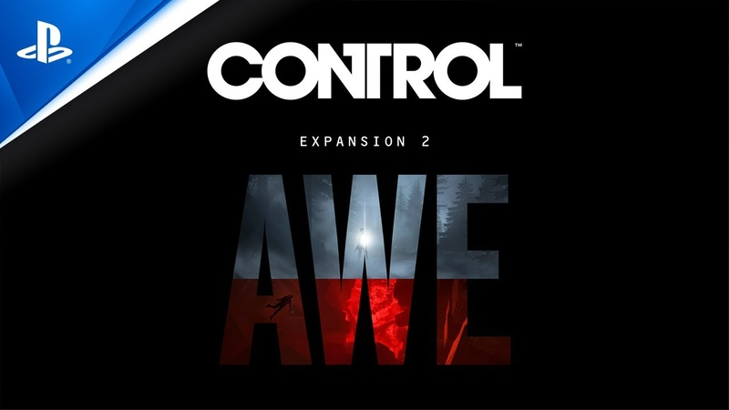 Control Expansion 2 AWE Announcement Trailer PS4