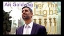 Ari Goldwag Chanukah For The Light Official Video ארי גולדוואג בשביל האור