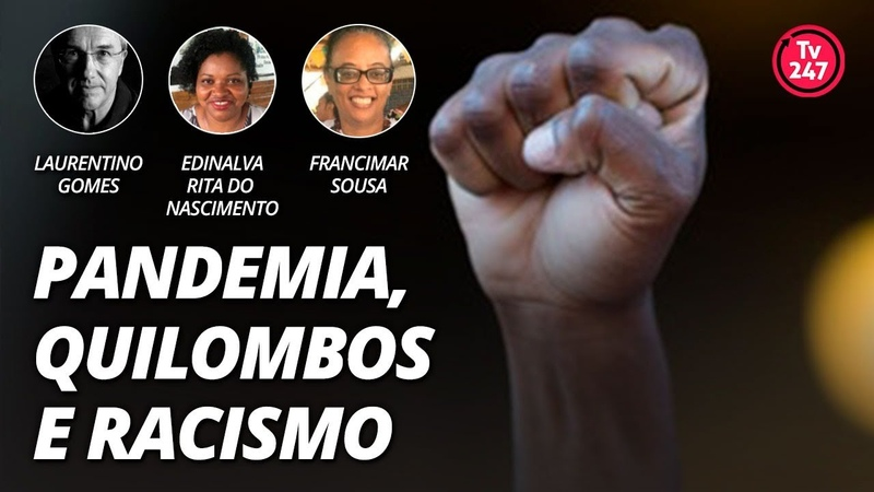 Pandemia quilombos e racismo com Laurentino Gomes
