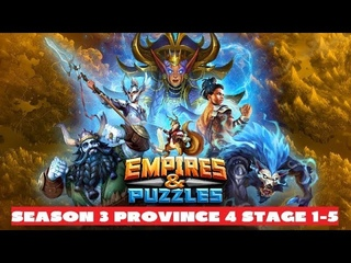 EMPIRES PUZZLES SEASON 3 PROVINCE 4 STAGE 1-5