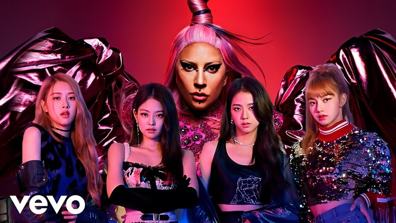 Lady Gaga BLACKPINK Sour Candy Fan Music Video