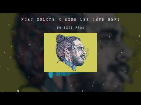 FREE Post Malone x Swae Lee Type Beat by EXTE prod