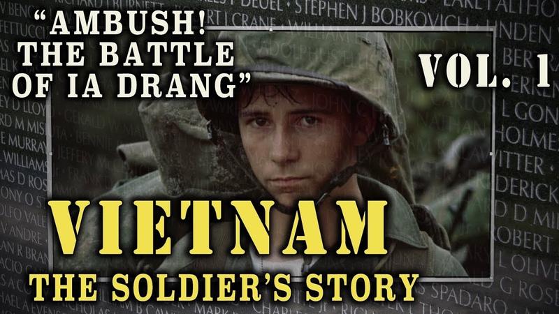 Vietnam The Soldier's Story Doc Vol 1 Ambush Battle of Ia Drang