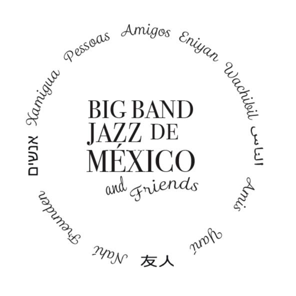 Sway - Big Band Jazz de México feat. Daniel Boaventura