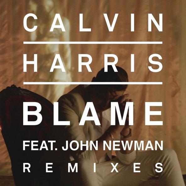 Blame (feat. John Newman) electromusic.org.ua - Calvin Harris