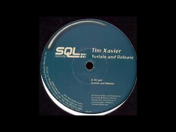 Tim Xavier Sustain And Release A