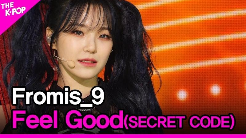 Fromis 9 Feel Good SECRET CODE 프로미스나인 필 굿 시크릿코드 THE SHOW 201013